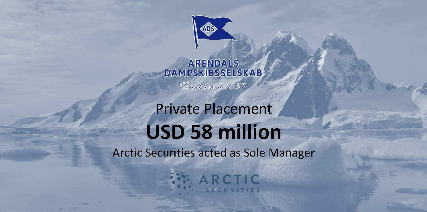 Arendals Dampskibsselskap - Private Placement - USD 58 mill