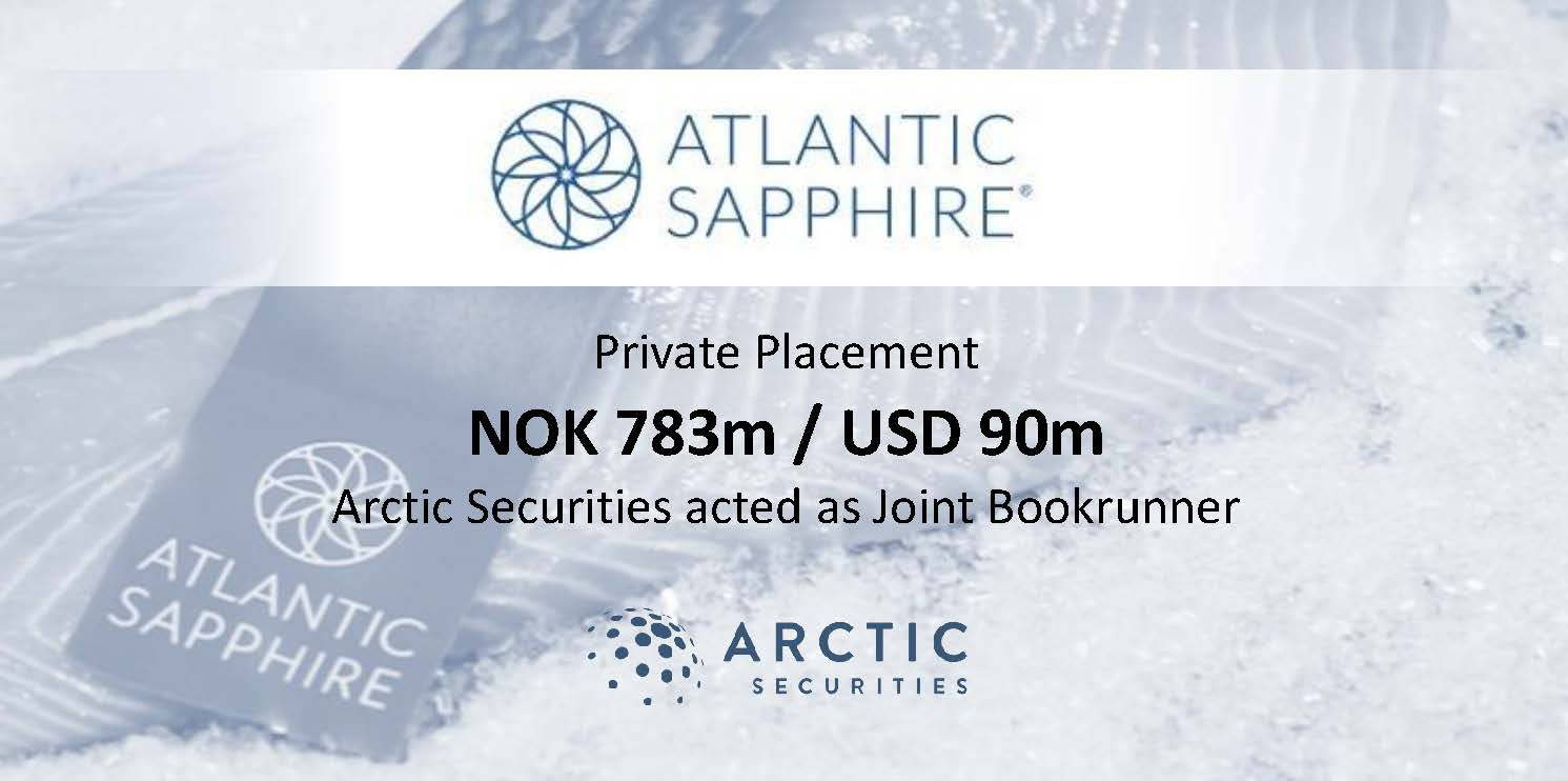 Atlantic Sapphire - NOK 783m / USD 90m - Private Placement