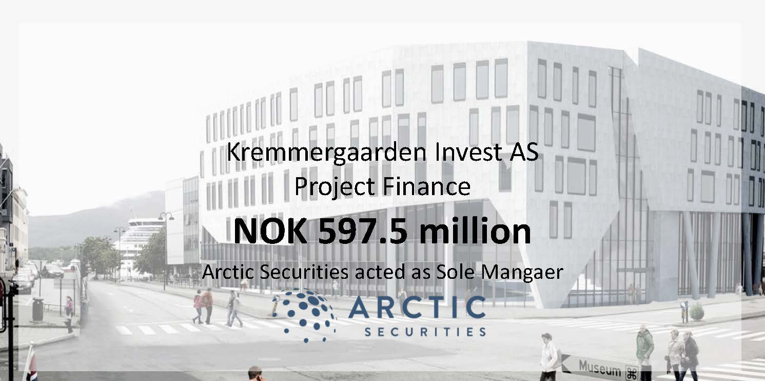 Kremmergaarden Invest AS - NOK 597.5 million - Project Finance