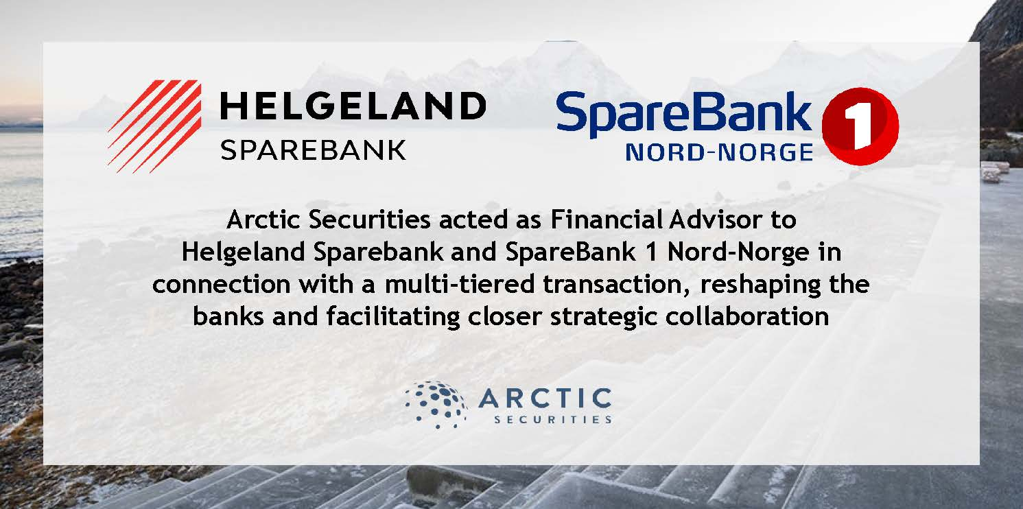 Helgeland Sparebank and SpareBank 1 Nord-Norge - multi-tiered transaction