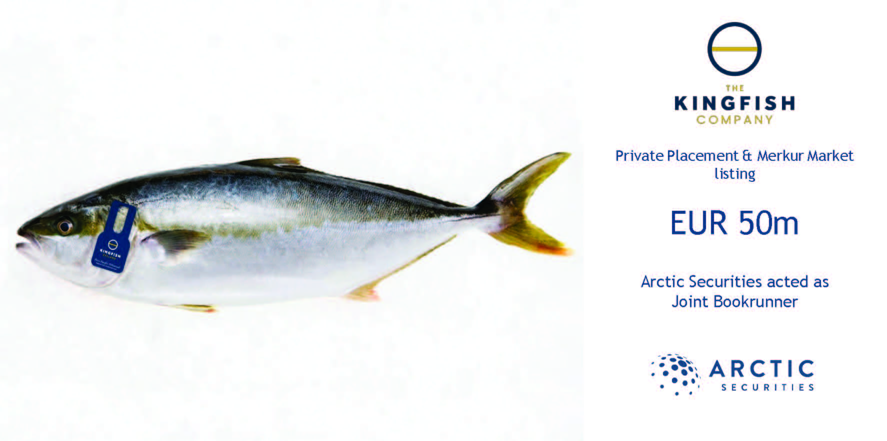 The Kingfish Company - EUR 50m - Private Placement & Merkur Market listing