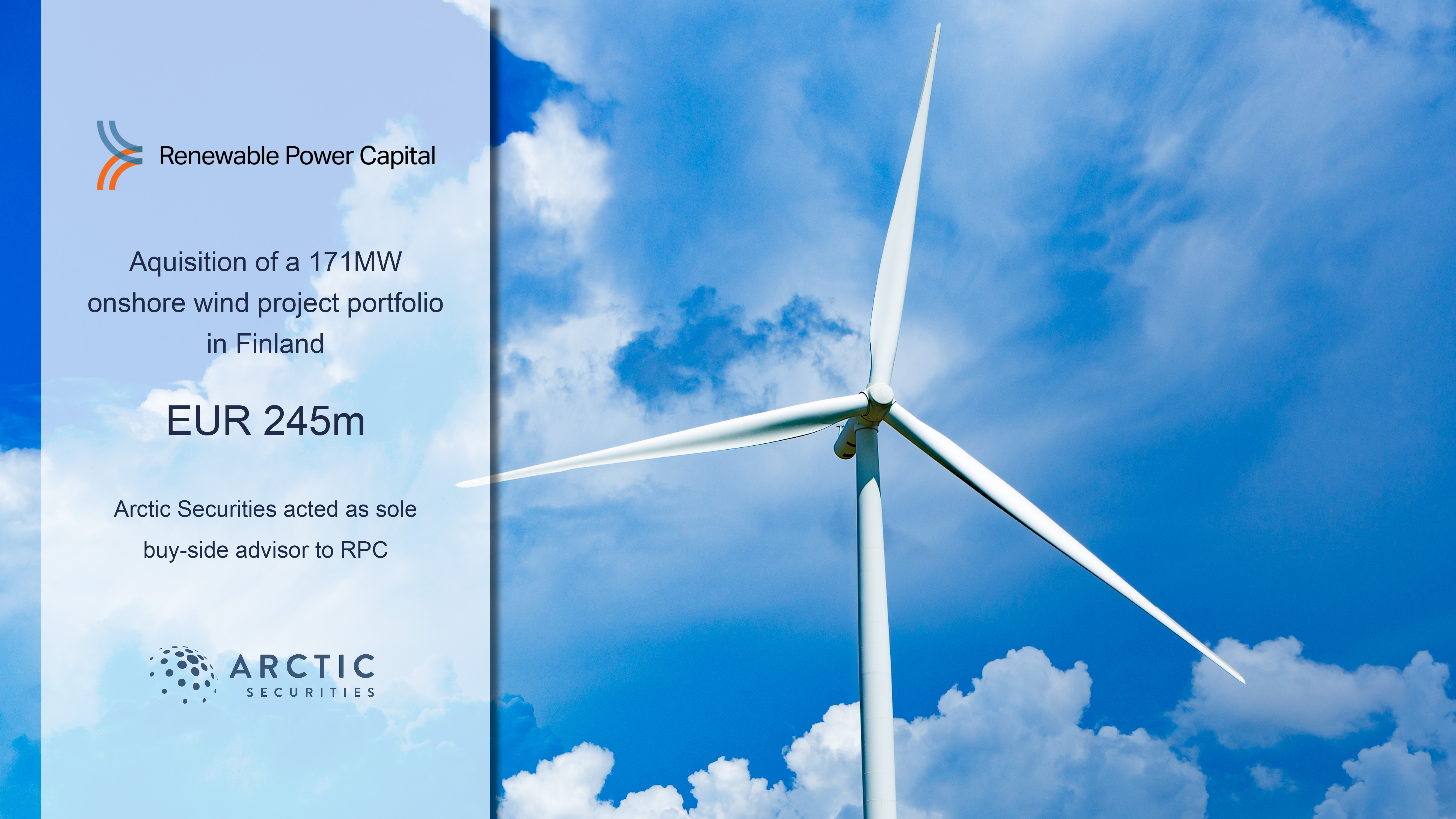 Buy-side advisor to RPC in the aquisition of a 171MW  onshore wind project portfolio in Finland