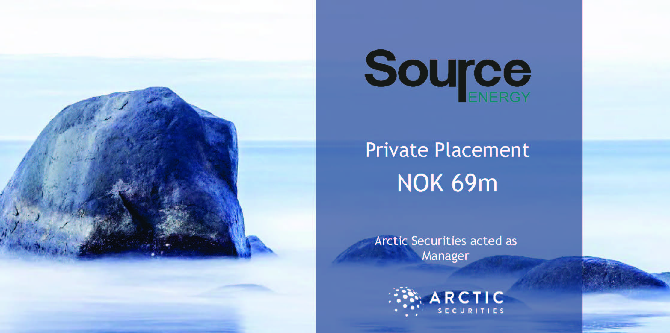 Source Energy AS - NOK 69 million - Private Placement