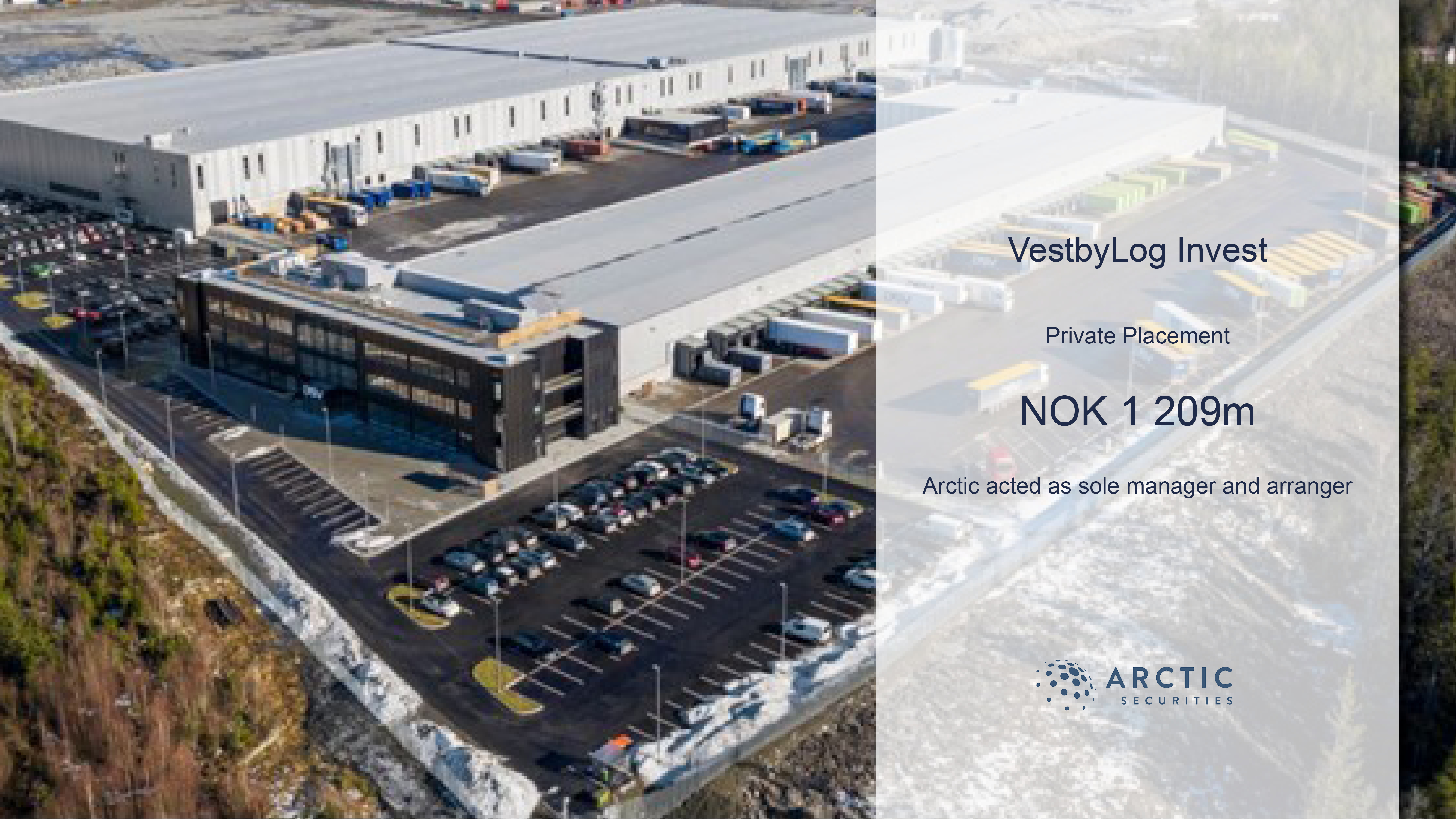 VestbyLog Invest AS - private placement - NOK 1 209m